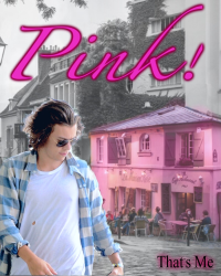 PINK! - Harry Styles [One Shot]