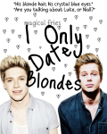 I Only Date Blondes