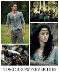 Tomorrow Never Dies | The Maze Runner