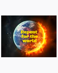 Repent for the world