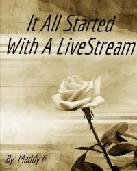 It Started With A Livestream!