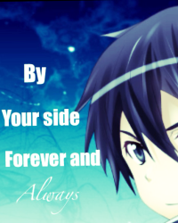 By your side forever and always (kirioxreader fanfic)