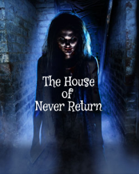 The House Of Never Return (WWE Fanfic)