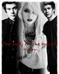 The bad, or the good? {1D}