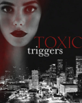 Toxic Triggers|h.s