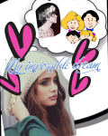 My impossible dream