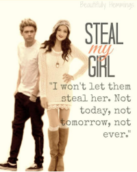 Steal My Girl || N. H.