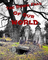 The Down Fall Of Our World