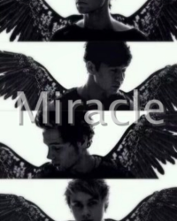 Miracles-(A 5sos Fanfiction)