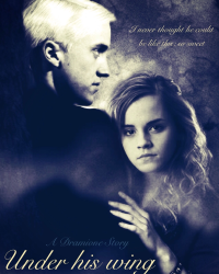 Under his wing | Dramione