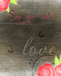 See your smile