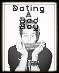 Dating A Bad Boy