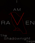 I Am Raven - The Shadownight Saga