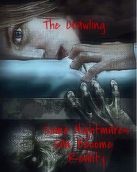 The Crawling (Contest Entry)
