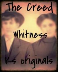 The Creed: Whitness