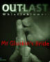 Outlast: Mr Gluskin's Bride