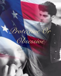 Protective or Obsessive