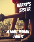 Harry's Sister |Niall Horan Fanfic|