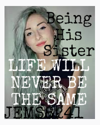being his sister (harry styles fanfic)