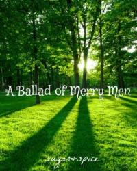 A Ballad of Merry Men
