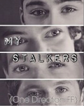 🚬My Stalkers // A 1D+5SOS Fanfic