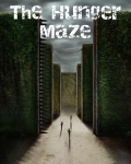 The Hunger Maze