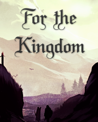 For The Kingdom