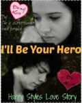 I'll Be Your Hero (Harry Styles)
