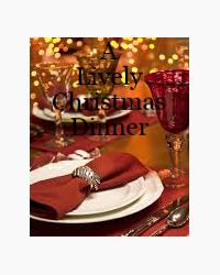 A Lively Christmas Dinner