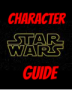 Star Wars: Character Guide