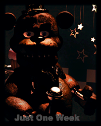 Just One Week-A Five Nights at Freddy's Fanfiction