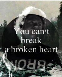 You can´t break a broken heart - One Direction