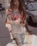 Why? - Harry Styles