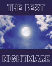 The Best Nightmare