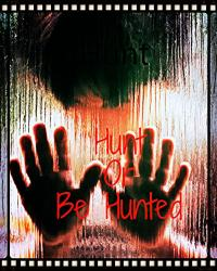 Hunt or be Hunted