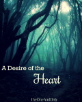 A Desire of the Heart