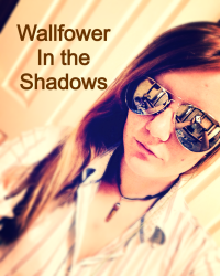 A Wallflower in the shadows