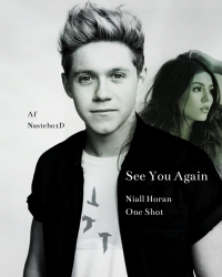 See You Again - Niall Horan✖️