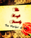 The Kroft Family - The Murder of One
