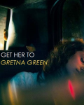 Get her to Gretna Green