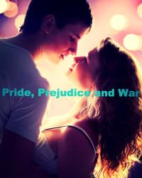 Pride, Prejudice and War