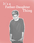 It's a Father-Daughter Thing || n.h
