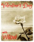 Valentine's Day with Willow!