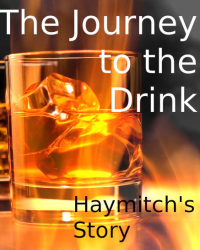 The Journey to the Drink - Haymitch's Story