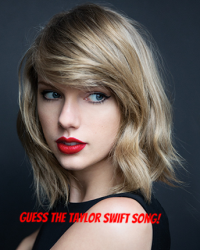 Guess The Taylor Swift Song!