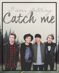 Catch me | 5 Seconds of Summer