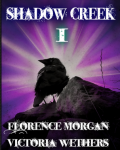 Shadow Creek I : First in the Shadow Creek Chronicles