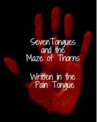 SevenTongues and the Maze of Thorns