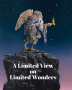 A Limited View on Limited Wonders