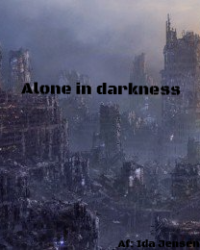 Alone in darkness